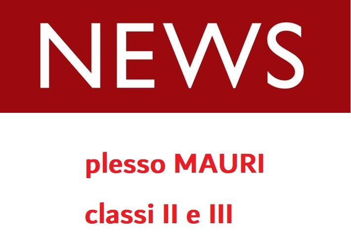 Sospensione attività didattica in presenza classi II e III Mauri